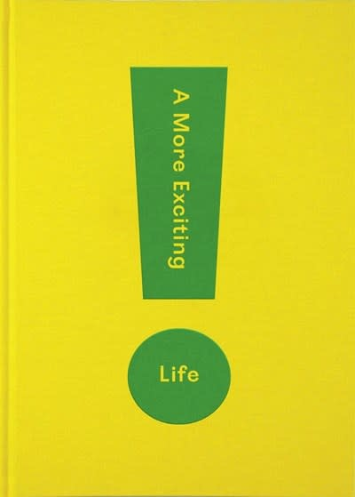 The School of Life A More Exciting Life