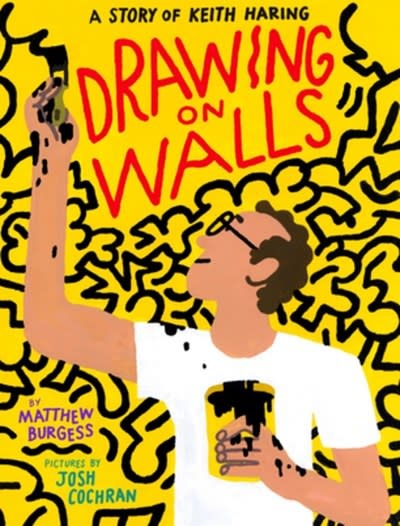 Enchanted Lion Books Drawing on Walls [Keith Haring]