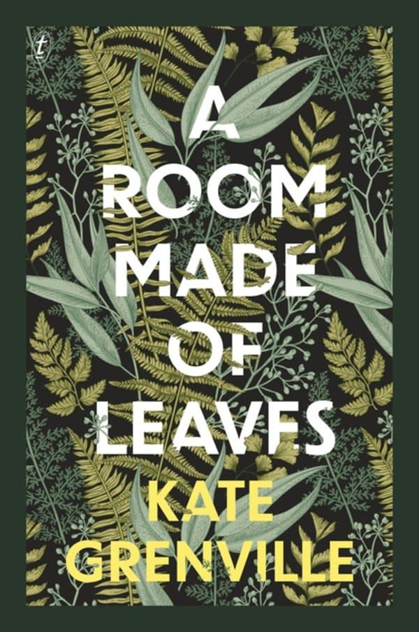 Text Publishing Company A Room Made of Leaves