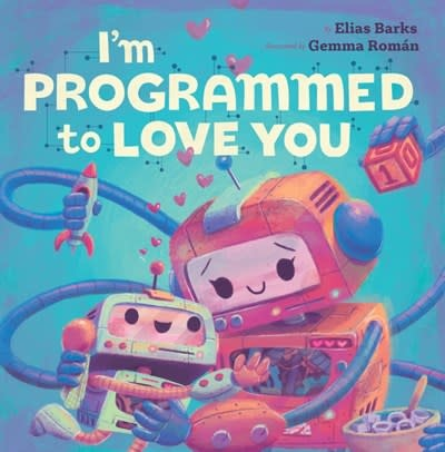Hazy Dell Press I'm Programmed to Love You