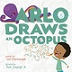 Abrams Books for Young Readers Arlo Draws an Octopus