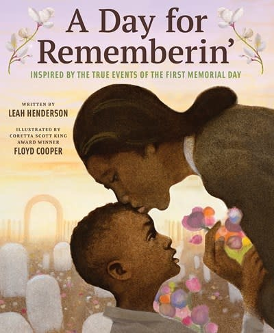 Abrams Books for Young Readers A Day for Rememberin'