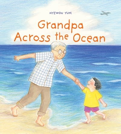 Abrams Books for Young Readers Grandpa Across the Ocean