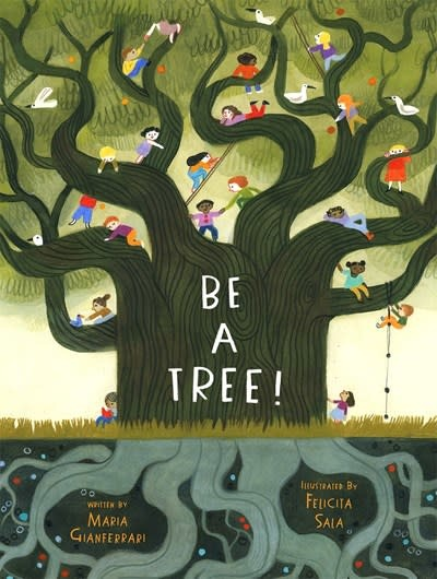Abrams Books for Young Readers Be a Tree!