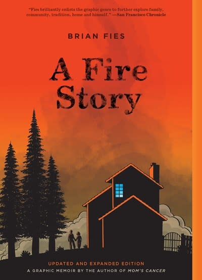 Abrams ComicArts A Fire Story (Updated and Expanded Edition)