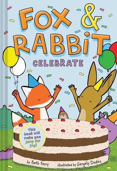 Amulet Books Fox & Rabbit Celebrate (Fox & Rabbit Book #3)