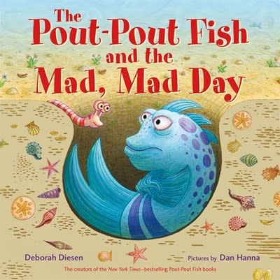 Farrar, Straus and Giroux (BYR) The Pout-Pout Fish and the Mad, Mad Day