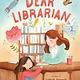 Farrar, Straus and Giroux (BYR) Dear Librarian