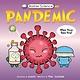 Kingfisher Basher Science Mini: Pandemic