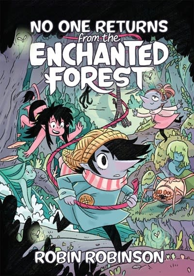 First Second No One Returns From the Enchanted Forest