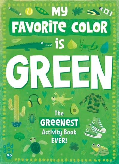 Odd Dot My Favorite Color Activity Book: Green
