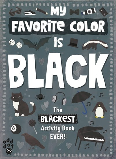 Odd Dot My Favorite Color Activity Book: Black