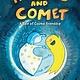 Roaring Brook Press Haylee and Comet: A Tale of Cosmic Friendship