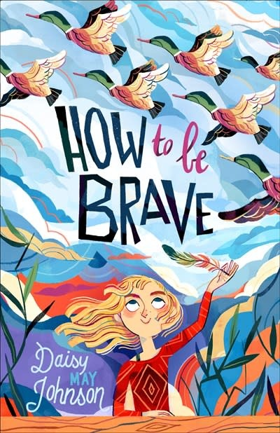Henry Holt and Co. (BYR) How to Be Brave