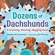 Bloomsbury Children's Books Dozens of Dachshunds