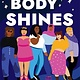 Bloomsbury YA Every Body Shines