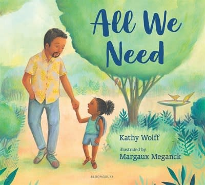 Bloomsbury Children's Books All We Need