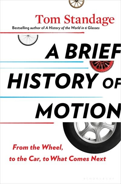 Bloomsbury Publishing A Brief History of Motion