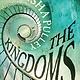 Bloomsbury Publishing The Kingdoms: A novel