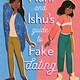Page Street Kids Hani and Ishu's Guide to Fake Dating
