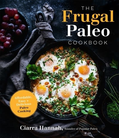 Page Street Publishing The Frugal Paleo Cookbook