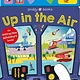 Priddy Books US On the Move: Up in the Air