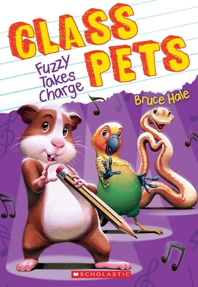 Scholastic Paperbacks Fuzzy Takes Charge (Class Pets #2)