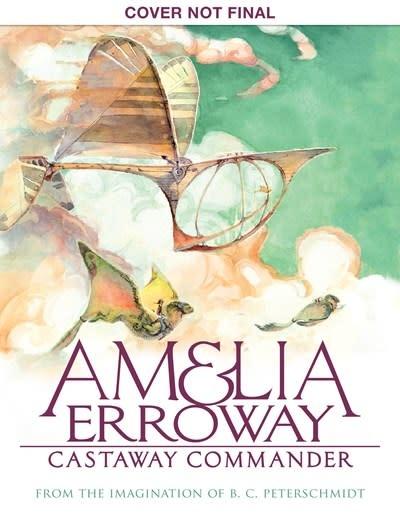 Graphix Amelia Erroway: Castaway Commander: Graphic Novel