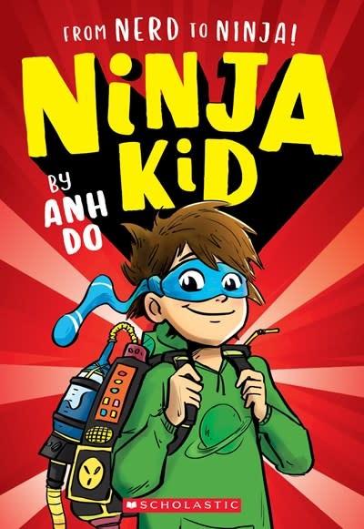 Scholastic Paperbacks Ninja Kid 01 From Nerd to Ninja!