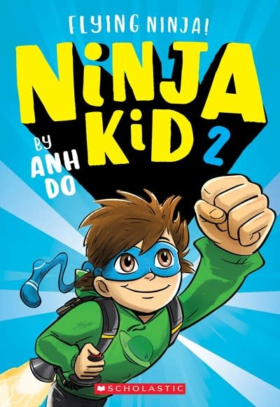 Scholastic Paperbacks Flying Ninja! (Ninja Kid #2)