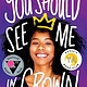 Scholastic Press You Should See Me in a Crown