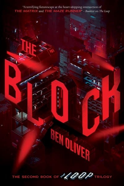 Chicken House The Block (Second Book of Loop Trilogy)