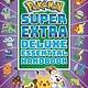 Scholastic Inc. Pokemon Super Extra Deluxe Essential Handbook