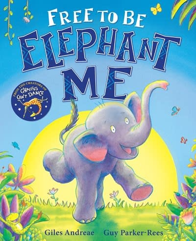 Orchard Books Free to Be Elephant Me