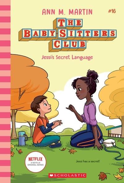 Scholastic Inc. The Baby-Sitters Club 16 Jessi's Secret Language