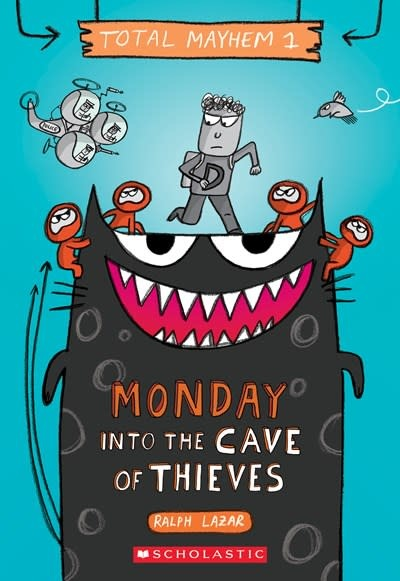 Scholastic Inc. Monday - Into the Cave of Thieves (Total Mayhem #1)