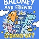 Little, Brown Books for Young Readers Baloney and Friends: Going Up!