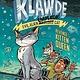 Penguin Workshop Klawde: Evil Alien Warlord Cat: Revenge of the Kitten Queen #6