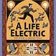 Viking Books for Young Readers A Life Electric