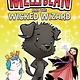 Razorbill Mellybean and the Wicked Wizard