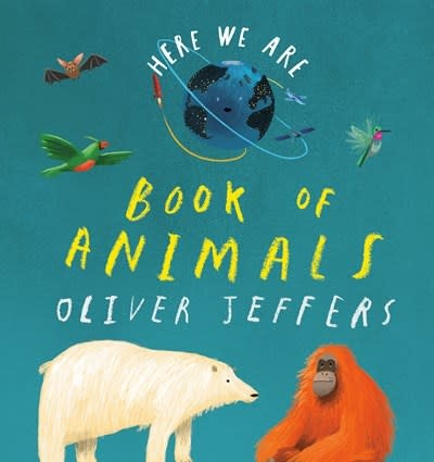 Philomel Books Here We Are: Book of Animals