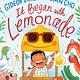 Dial Books It Began with Lemonade