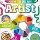 DK Children How To Be An Artist
