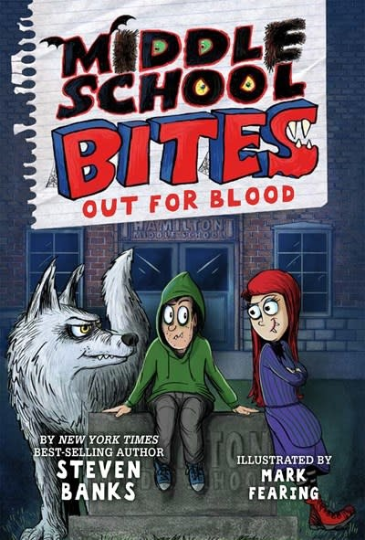 Holiday House Middle School Bites: Out for Blood