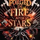 Philomel Books Forged in Fire and Stars
