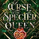 Disney-Hyperion Curse of the Specter Queen (A Samantha Knox Novel)