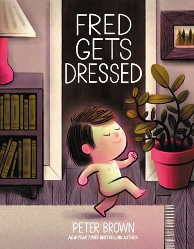 Little, Brown Books for Young Readers Fred Gets Dressed