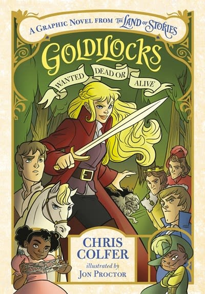 Little, Brown Books for Young Readers Goldilocks: Wanted Dead or Alive