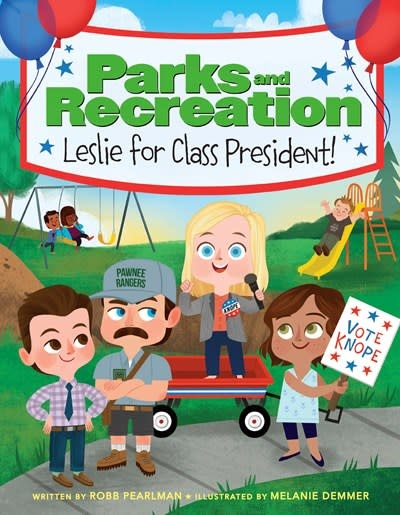 Little, Brown Books for Young Readers Parks and Recreation: Leslie for Class President!