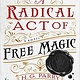 Redhook A Radical Act of Free Magic